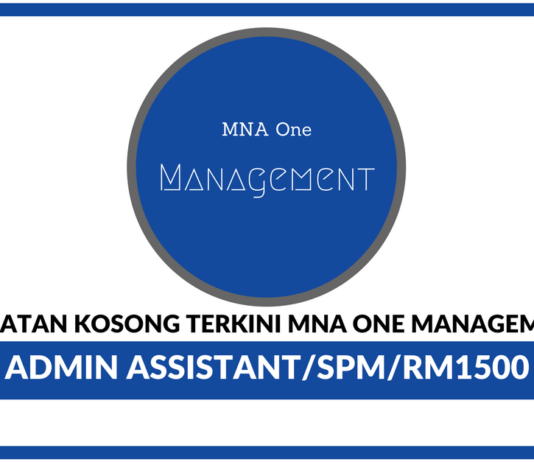 Jawatan Kosong Terkini MNA One Management