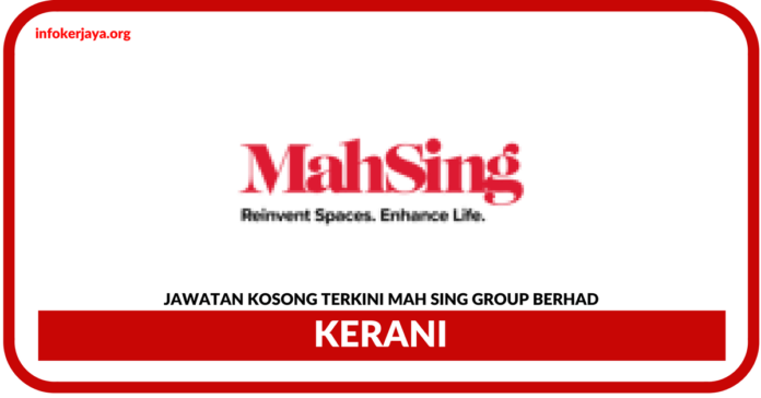 Jawatan Kosong Terkini Mah Sing Group Berhad
