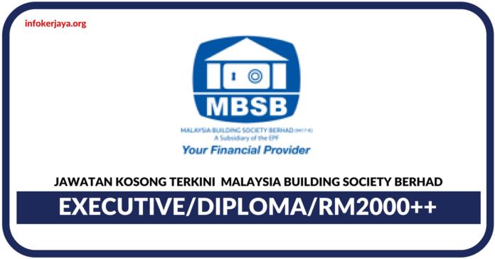 Jawatan Kosong Terkini Malaysia Building Society Berhad