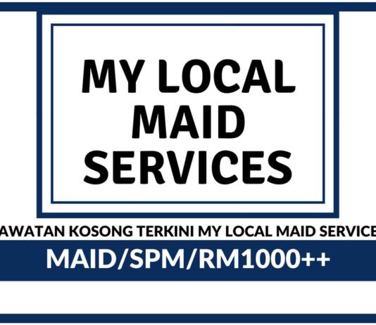 Jawatan Kosong Terkini My Local Maid Services