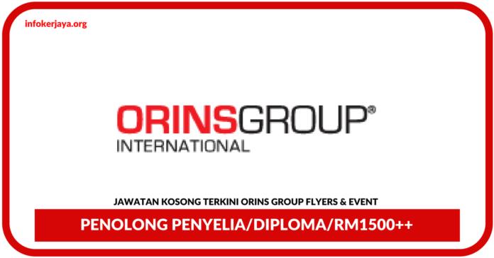 Jawatan Kosong Terkini Penolong Penyelia Di Orins Group Flyers & Event