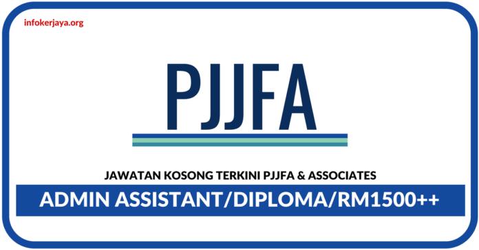 Jawatan Kosong Terkini PJJFA & Associates
