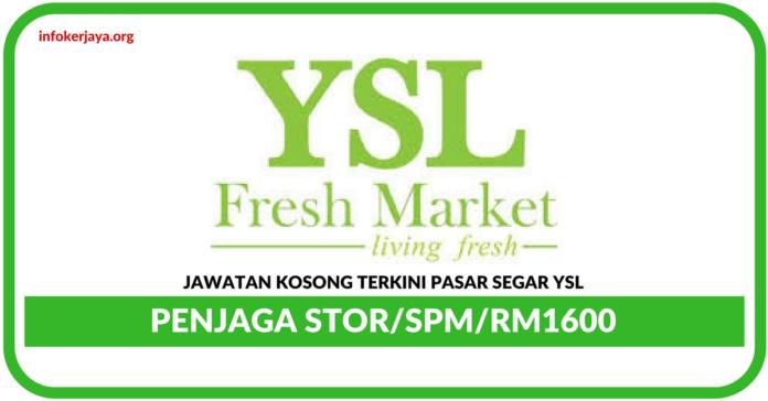 Jawatan Kosong Terkini Penjaga Stor Di Pasar Segar YSL