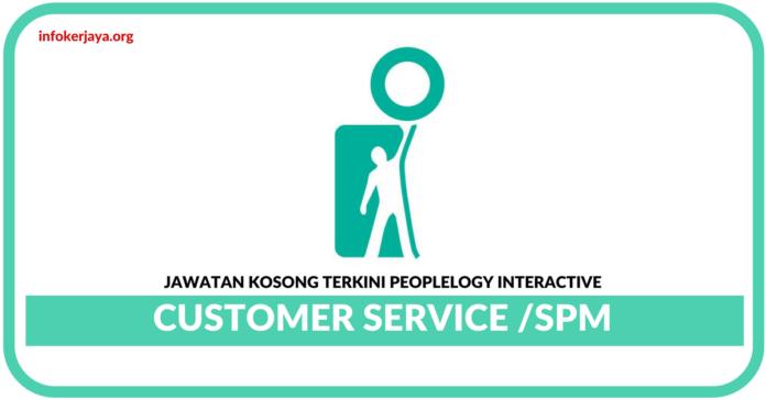 Jawatan Kosong Terkini Customer Service Di Peoplelogy Interactive