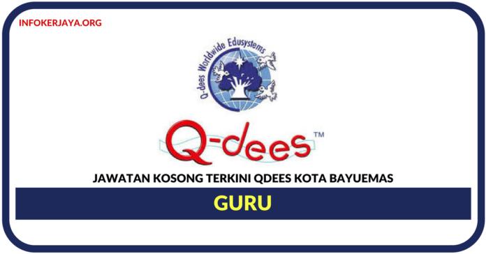Jawatan Kosong Terkini Guru Di Qdees Kota Bayuemas