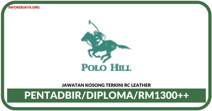 Jawatan Kosong Terkini Pentadbir Di RC Leather