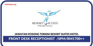 Jawatan Kosong Terkini Resort Suites Hotel