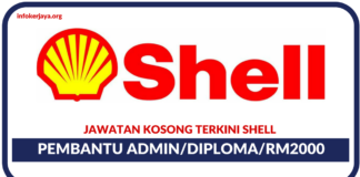 Jawatan Kosong Terkini Pembantu Admin Di Shell