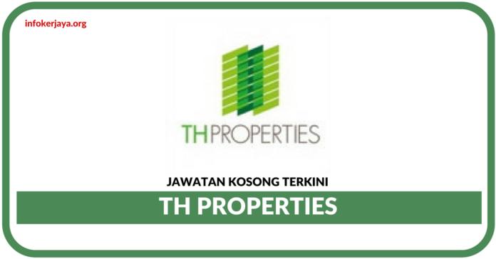 Jawatan Kosong Terkini TH Properties