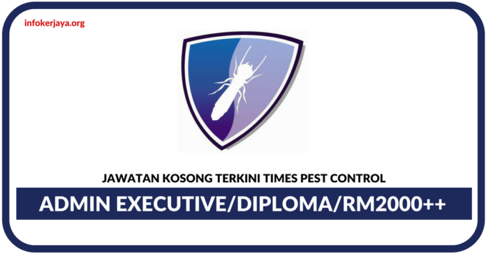 Jawatan Kosong Terkini Times Pest Control