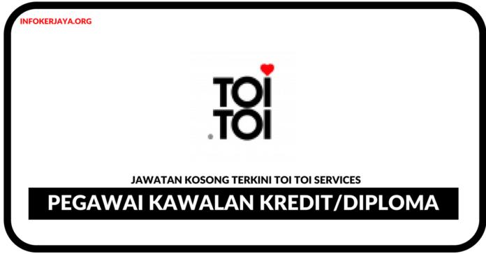 Jawatan Kosong Terkini Pegawai Kawalan Kredit Di Toi Toi Services