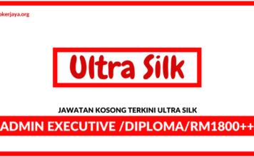 Jawatan Kosong Terkini Ultra Silk
