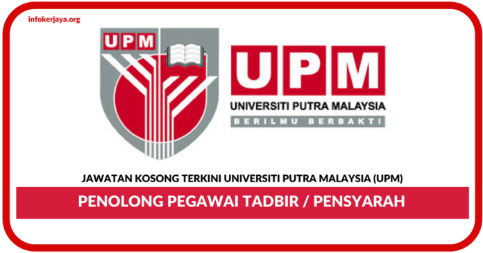 Jawatan Kosong Terkini Universiti Putra Malaysia (UPM)