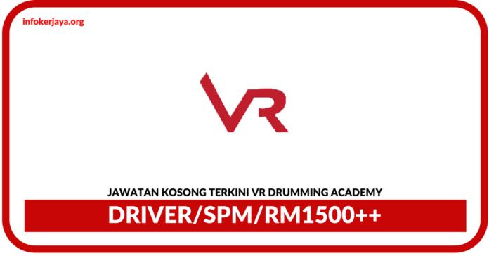 Jawatan Kosong Terkini Driver Di VR Drumming Academy