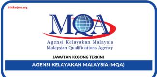 Jawatan Kosong Terkini Agensi Kelayakan Malaysia (MQA)