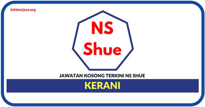 Jawatan Kosong Terkini Kerani Di Agensi Pekerjaan NS Shue