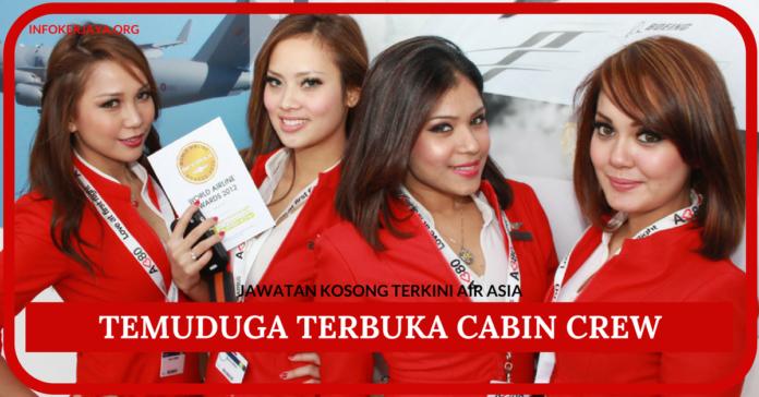 Temuduga Terbuka Cabin Crew Di Air Asia