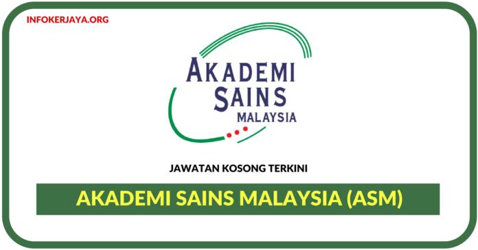 Jawatan Kosong Terkini Akademi Sains Malaysia (ASM)