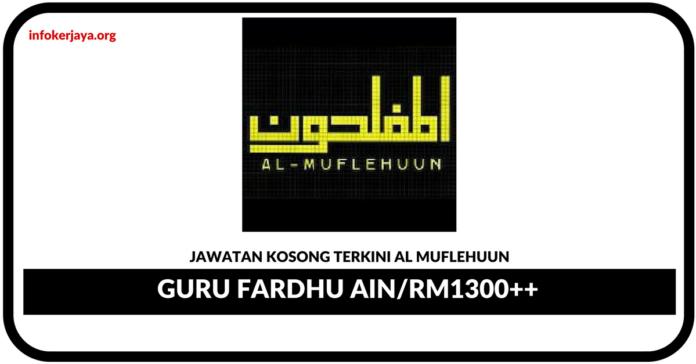 Jawatan Kosong Terkini Guru Fardhu Ain Di Al Muflehuun