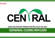 Jawatan Kosong Terkini General Clerk Di Central Palm Oil Mill