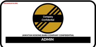 Jawatan Kosong Terkini Admin Di Company Confidential