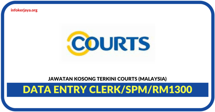 Jawatan Kosong Terkini Data Entry Clerk Di Courts