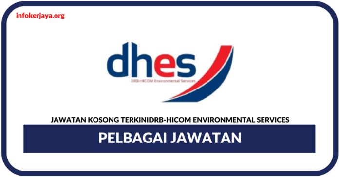 Jawatan Kosong Terkini DRB-HICOM Environmental Services