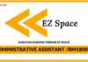 Jawatan Kosong Terkini Administrative Assistant Di EZ Space