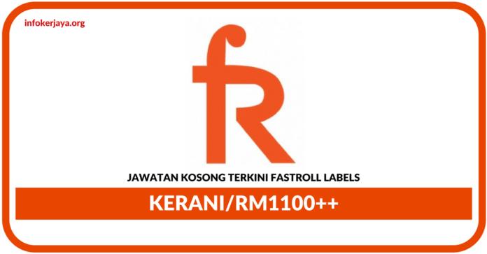 Jawatan Kosong Terkini Kerani Di Fastroll Labels