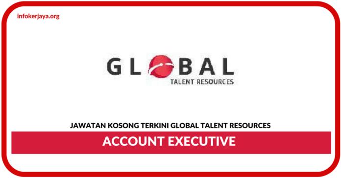 Jawatan Kosong Terkini Account Executive Di Global Talent Resources