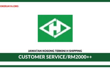 Jawatan Kosong Terkini Customer Service Operation Di H Shipping