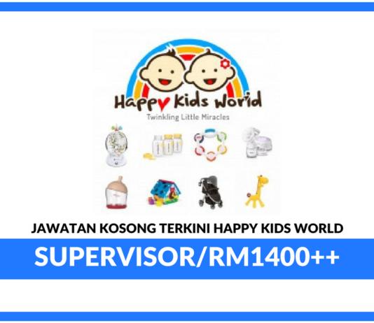 Jawatan Kosong Terkini Supervisor Di Happy Kids World