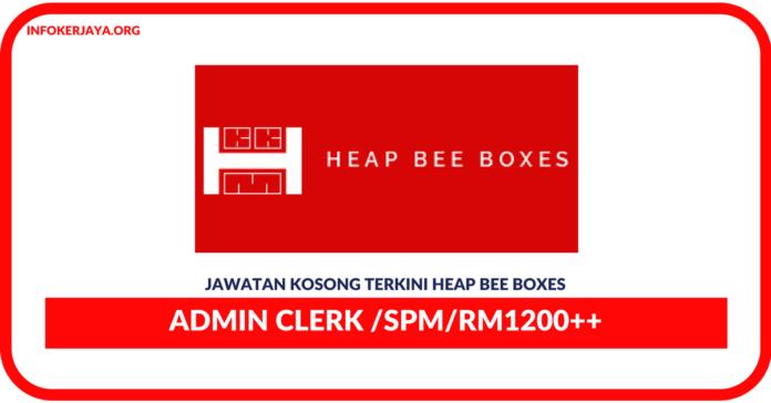 Jawatan Kosong Terkini Admin Clerk Di Heap Bee Boxes