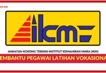 Jawatan Kosong Terkini Institut Kemahiran MARA (IKM)