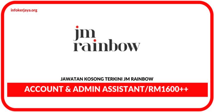 Jawatan Kosong Terkini Account & Admin Assistant Di JM Rainbow