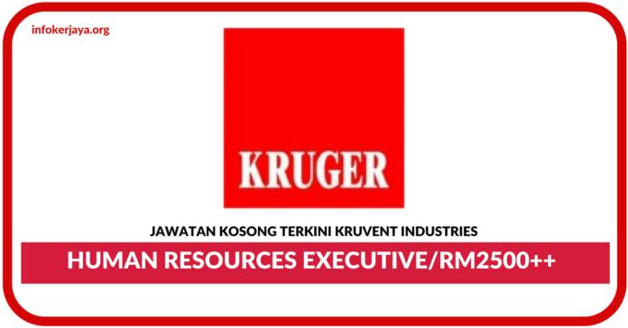 Jawatan Kosong Terkini Human Resources Executive Di Kruvent Industries