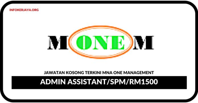 Jawatan Kosong Terkini Admin Assistant Di MNA One Management