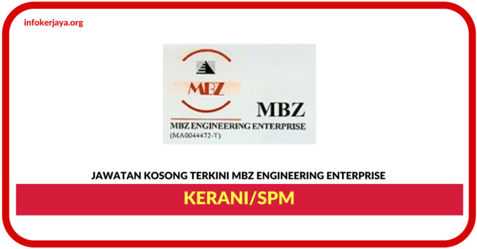 Jawatan Kosong Terkini Kerani Di Mbz Engineering Enterprise