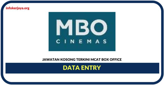 Jawatan Kosong Terkini Data Entry Di Mcat Box Office