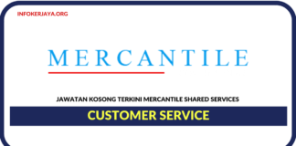 Jawatan Kosong Terkini Customer Service Di Mercantile Shared Services