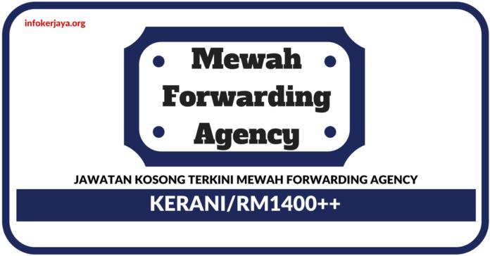 Jawatan Kosong Terkini Kerani Di Mewah Forwarding Agency