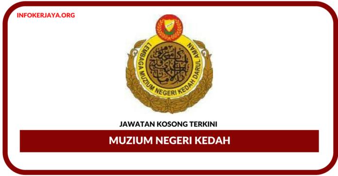Jawatan Kosong Terkini Muzium Negeri Kedah