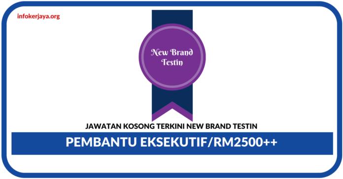 Jawatan Kosong Terkini Account Assistance Di New Brand Testin