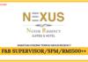 Jawatan Kosong Terkini F&B Supervisor Di Nexus Regency
