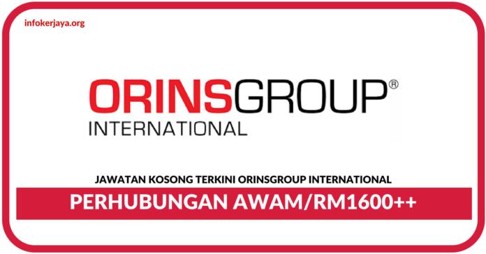 Jawatan Kosong Terkini Perhubungan Awam Di ORINSGROUP International