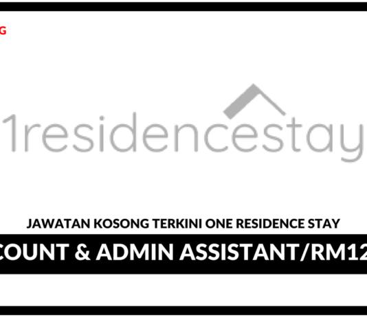 Jawatan Kosong Terkini Acccount & Admin Assistant Di One Residence Stay