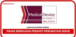 Jawatan Kosong Terkini Pihak Berkuasa Peranti Perubatan (KKM)
