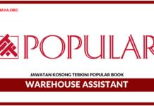 Jawatan Kosong Terkini Warehouse Assistant Di Popular Book