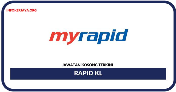Jawatan Kosong Terkini Rapid KL
