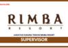 Jawatan Kosong Terkini Supervisor Di Rimba Resort